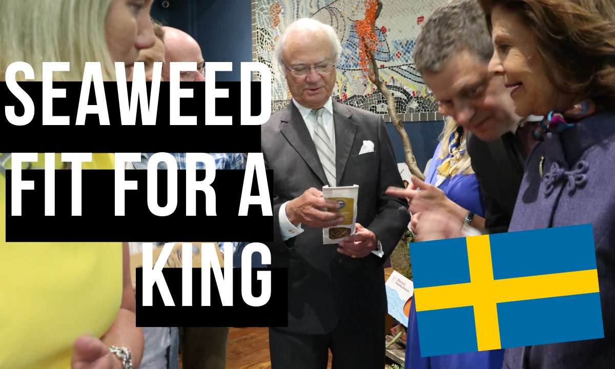 King of sweden holding our seaweed